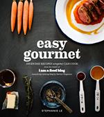 Easy Gourmet by Stephanie Le