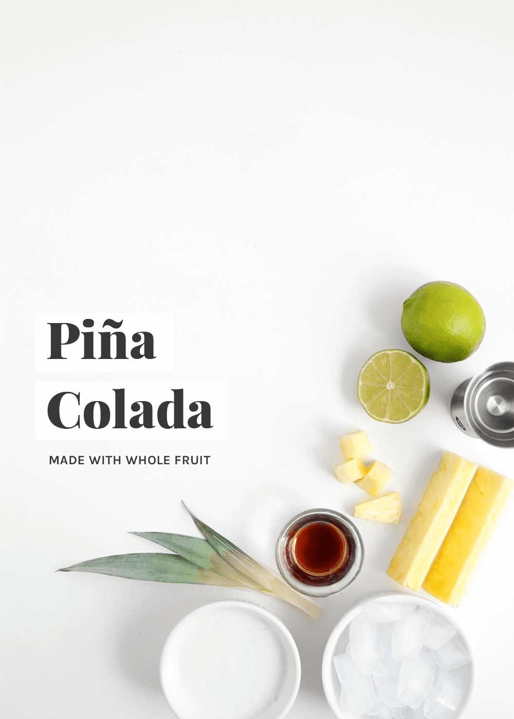 Whole Fruit Pina Colada