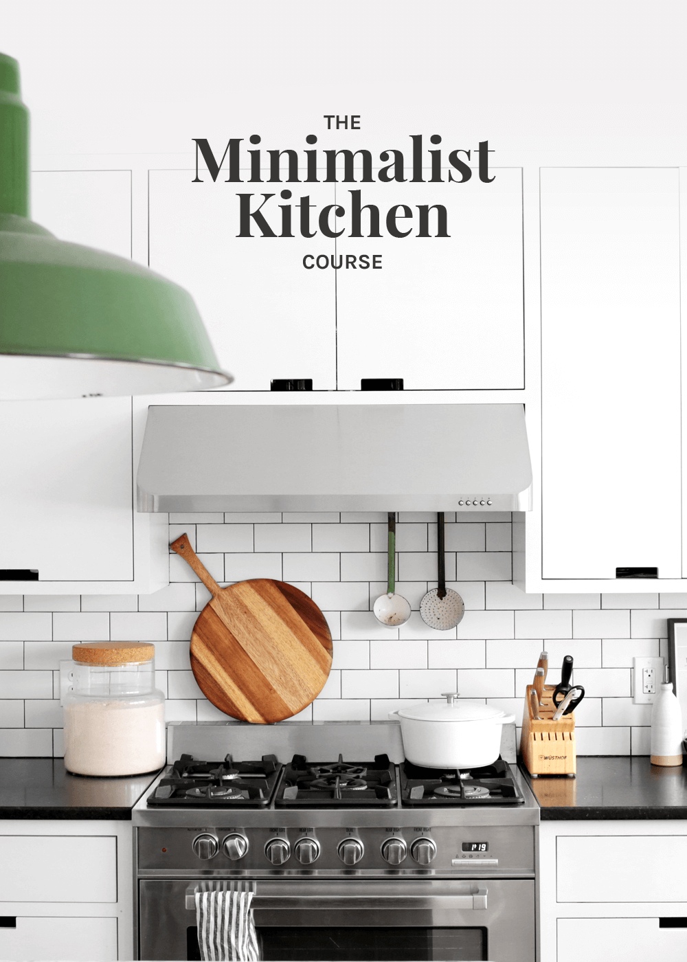The Minimalist Kitchen Course from The Faux Martha