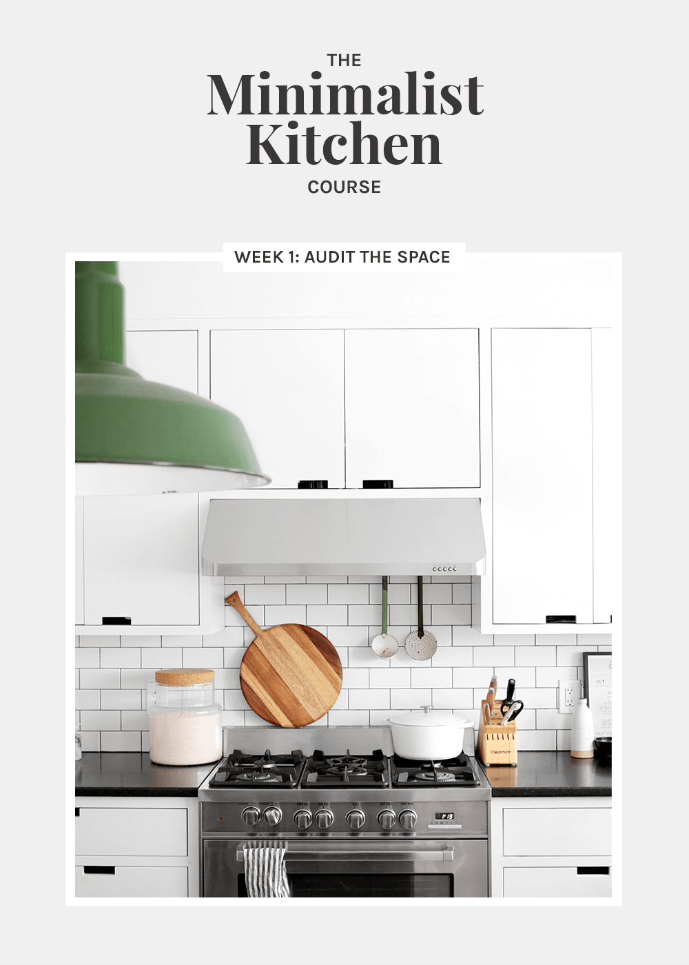 The Minimalist Kitchen week 1 site audit from The Faux Martha