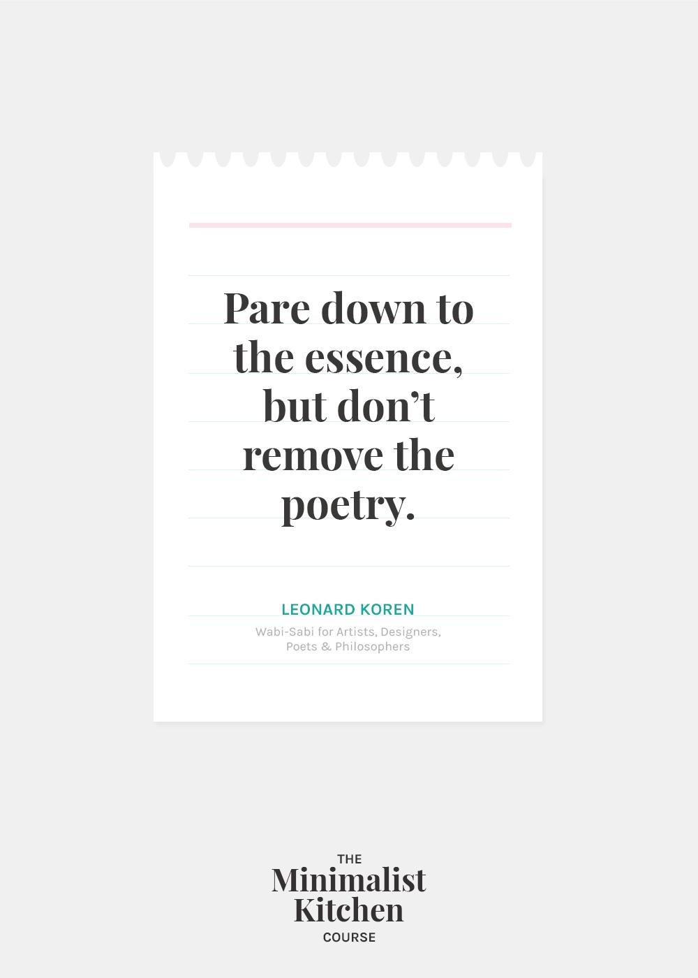 Leonard Koren paring down quote