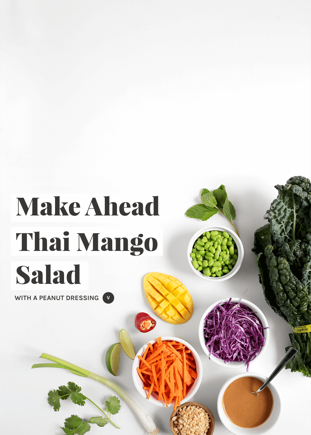 Make Ahead Thai Mango Salad with a peanut dressing from The Faux Martha