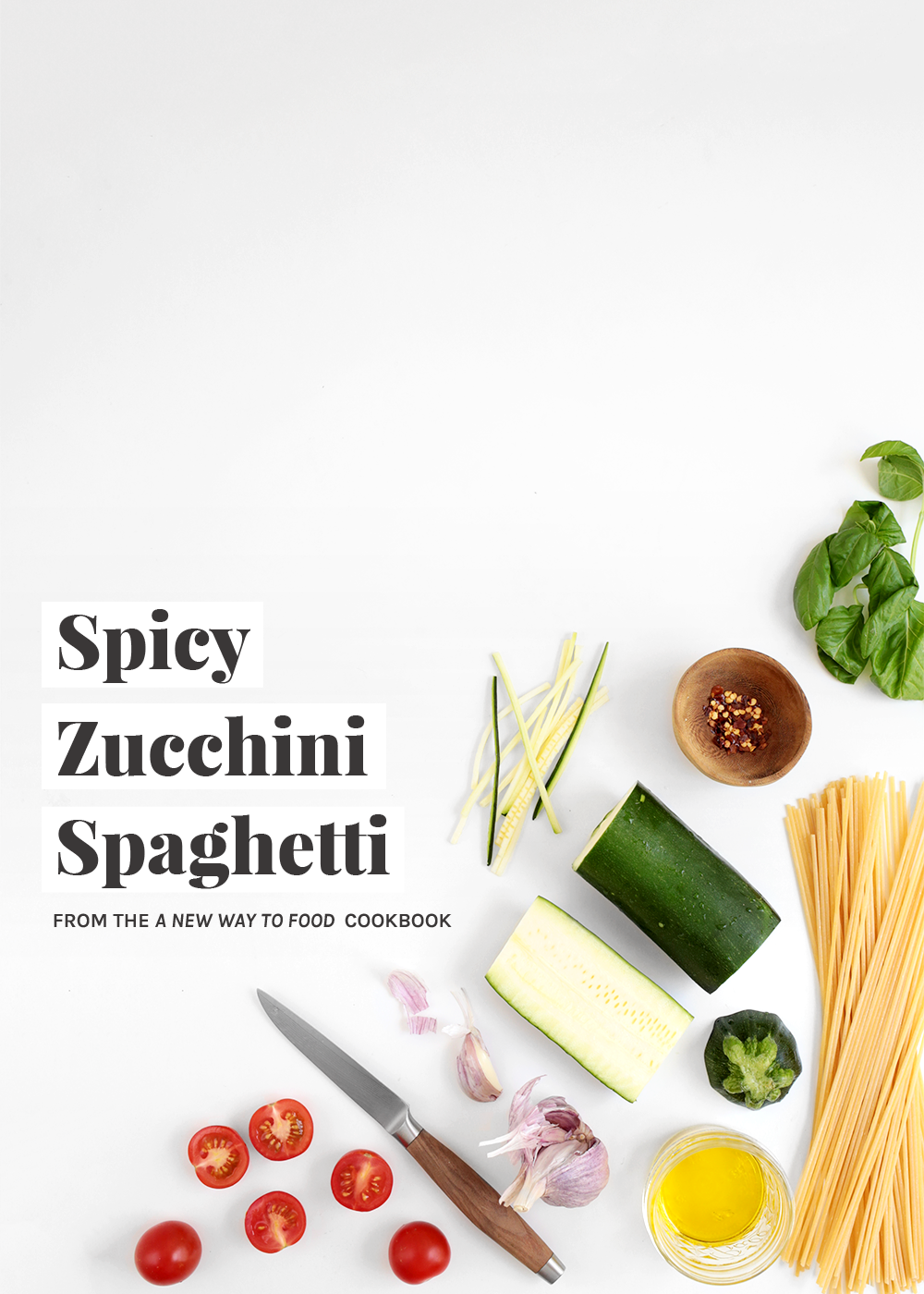 Spicy Zucchini Spaghetti recipe from a new way to food