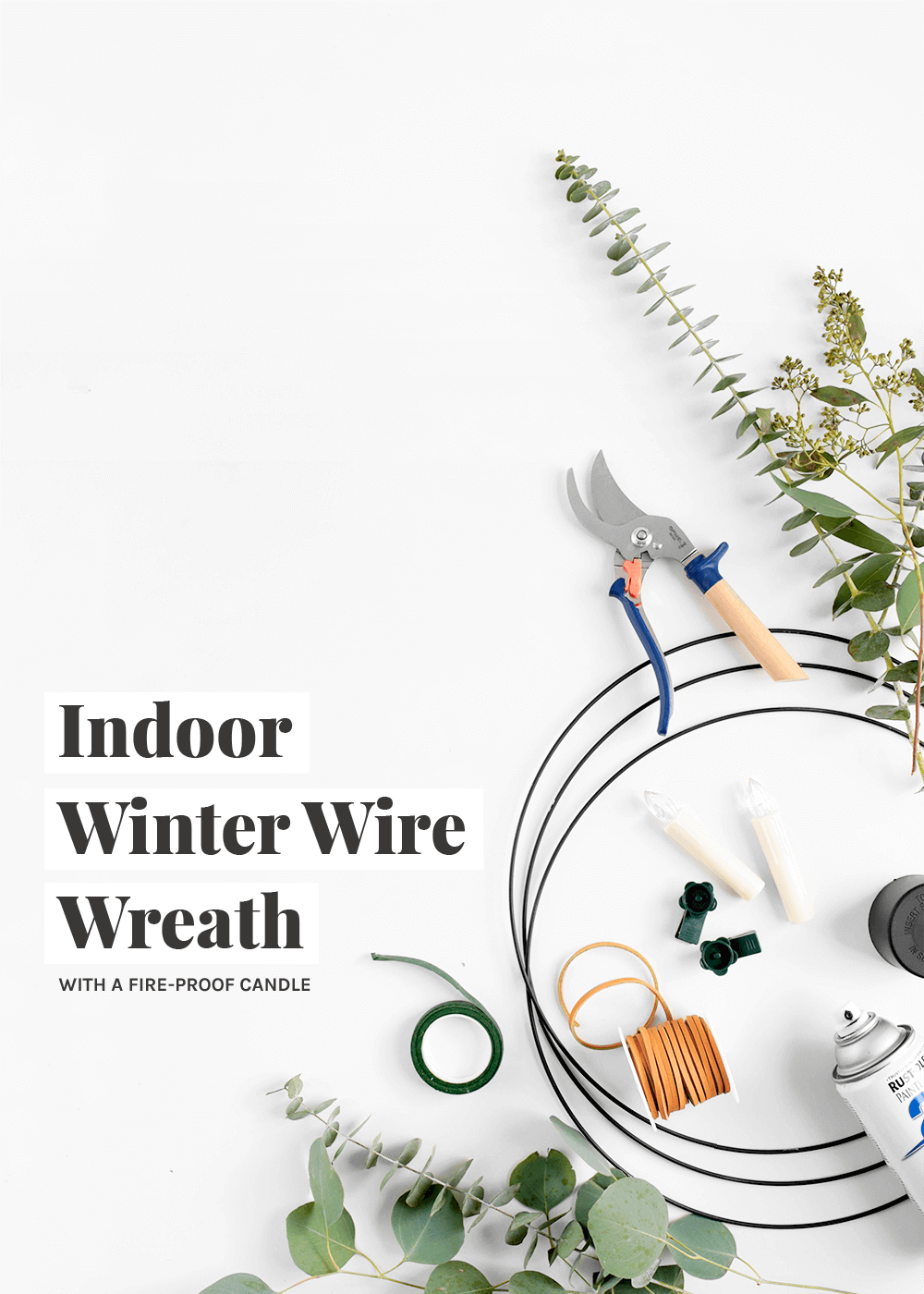 Indoor Winter Wire Wreath with fire proof candle from The Faux Martha